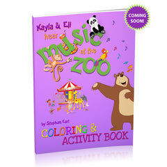 COMING SOON! Kayla & Eli Hear Music at the Zoo Coloring & Activity Book