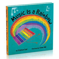 Music Is A Rainbow by Author Stephan Earl