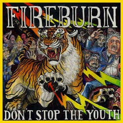 "Fireburn ""Don't Stop The Youth"" LP"