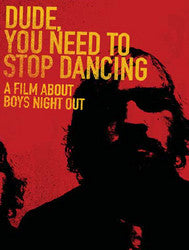 "Boys Night Out ""Dude, You Need To Stop Dancing"" DVD"