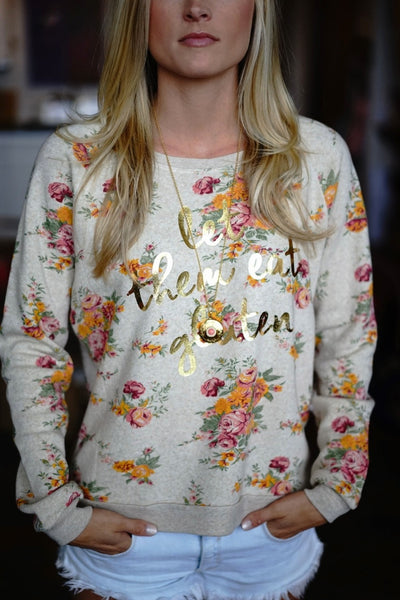 Let Them Eat Gluten Floral Pullover