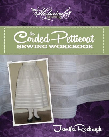Corded Petticoat Sewing Workbook