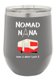 Nomad Nana Wine Tumbler for Those Who Love Camping Outdoors