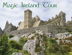Rock of Cashel, Magic Ireland tour, Ancient East, Irish history, archaeology