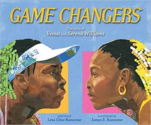 Game Changers: The Story of Venus and Serena Williams