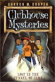 Clubhouse Mysteries #2: Lost in the Tunnel of Time