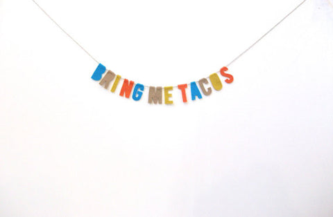 Bring Me Tacos Felt Party Banner in Multicolor