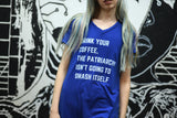 Drink Your Coffee, the Patriarchy Isn't Going to Smash Itself V-Neck Pocket Dress (sizes S through 3X)
