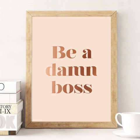 Be A Damn Boss Mini Art Print Office Decor
