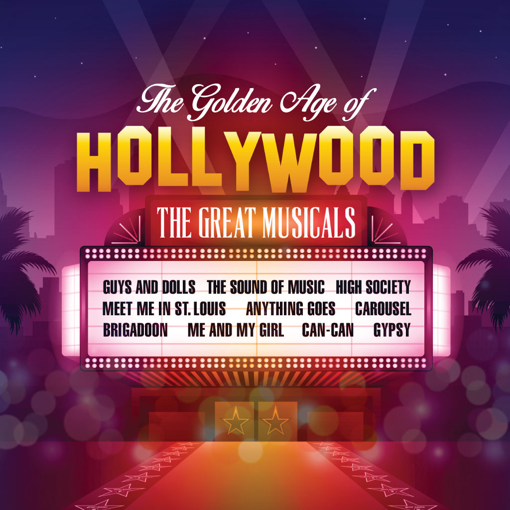 The Golden Age of Hollywood – The Great Musicals [Album download]