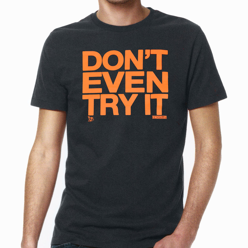 "//034// - Men's Dark Grey ""Don't Even Try It"" Logo T-Shirt"