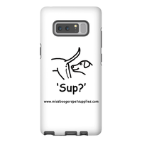 Samsung Galaxy Note 8 Phone Cases - 'Sup?' Dogs - Miss Booger's Pet Sitting & Supplies