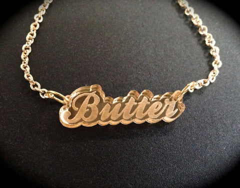 Butter Fat Script Gold Mirror Acrylic Necklace