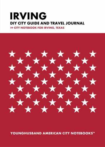 Irving DIY City Guide and Travel Journal by Younghusband American City Notebooks (ProductiveLuddite.com)