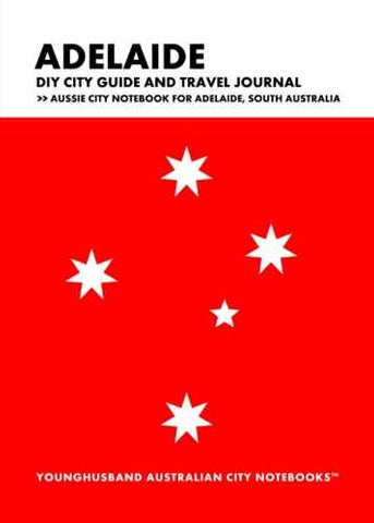 Adelaide DIY City Guide and Travel Journal by Younghusband Australian City Notebooks (ProductiveLuddite.com)