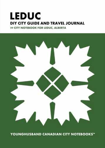 Leduc DIY City Guide and Travel Journal by Younghusband Canadian City Notebooks (ProductiveLuddite.com)