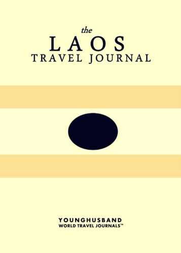 The Laos Travel Journal by Younghusband World Travel Journals (ProductiveLuddite.com)