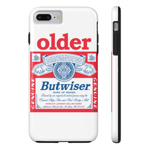 Phone Case - Budweiser Older Butwiser - Personalisable with a name and age!