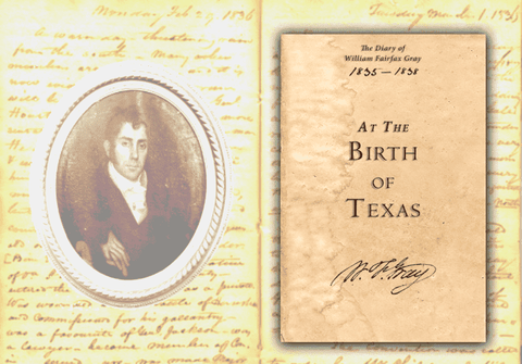 At the Birth of Texas - The Diary of William Fairfax Gray