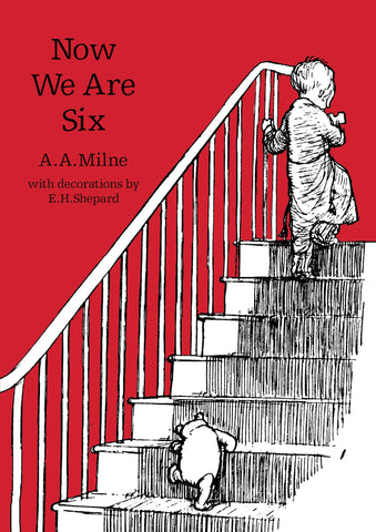 A.A. Milne: Now We Are Six, illustrated by E.H. Shepard (hardback)