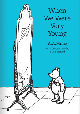 A.A. Milne: When We Were Very Young, illustrated by E.H. Shepard (hardback)