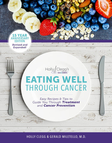 Eating Well Through Cancer cookbook
