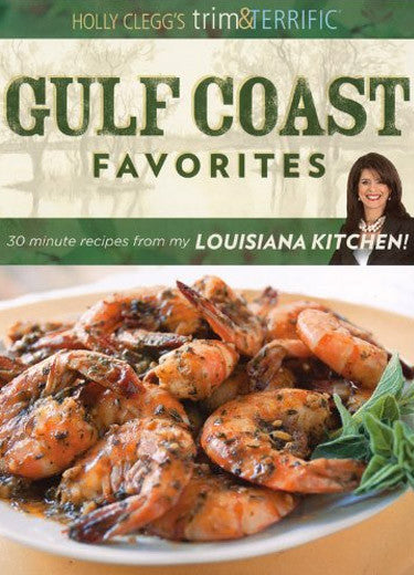 30-minute easy southern  healthy Louisiana recipes, crawfish etouffee to bread pudding