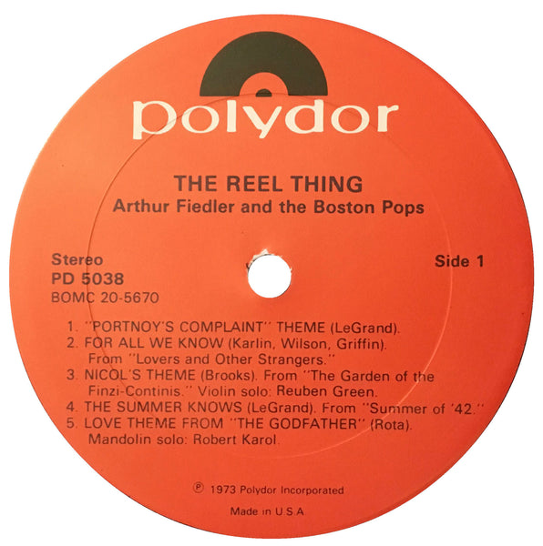 The Reel Thing, Arthur Fiedler And The Boston Pops (Vinyl)