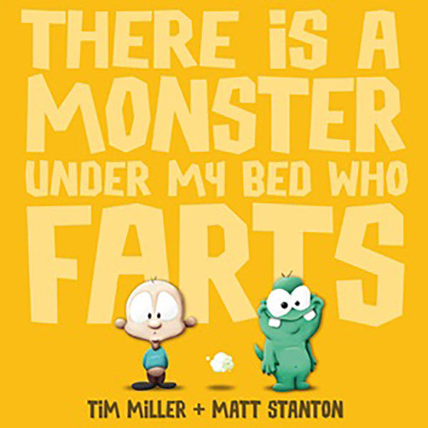 There Is A Monster Under My Bed Who Farts H/B