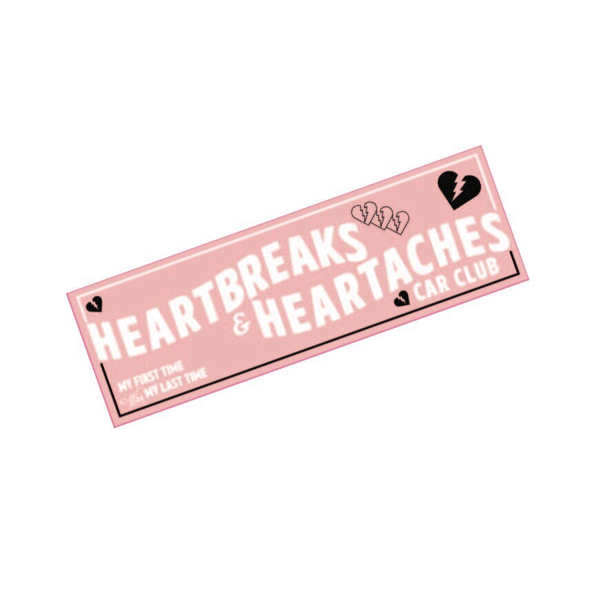 HEARTBREAKS & HEARTACHES BUMPER STICKER - PINK