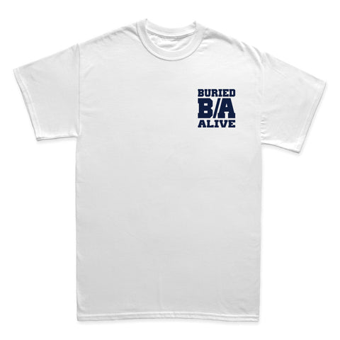 Buried Alive - B/A - TIHC Exclusive (Limited Sizes!) - Shop Shogun