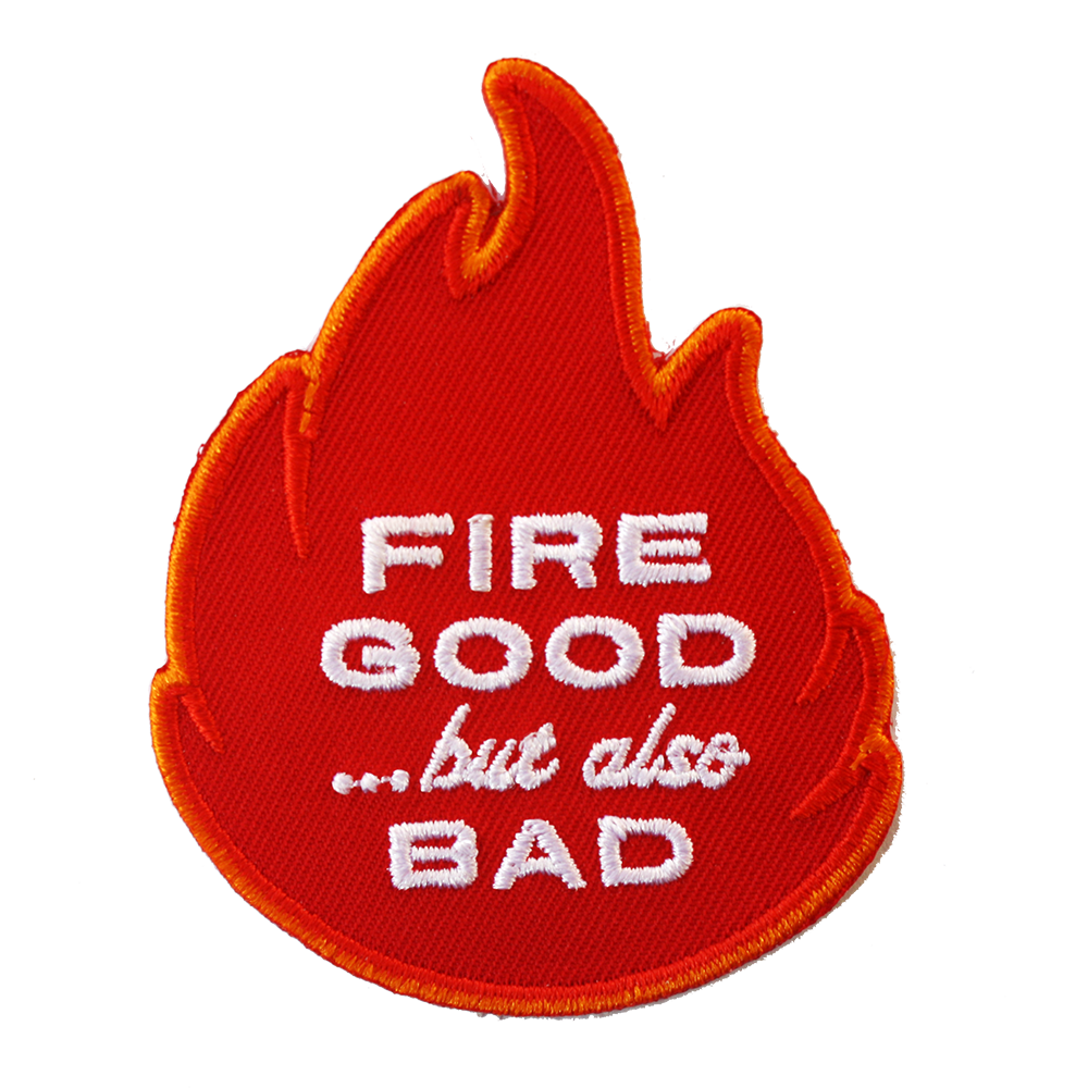 Fire Good TTM Patch