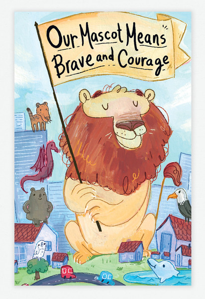 Our Mascot Means Brave and Courage
