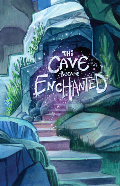 The Cave Became Enchanted