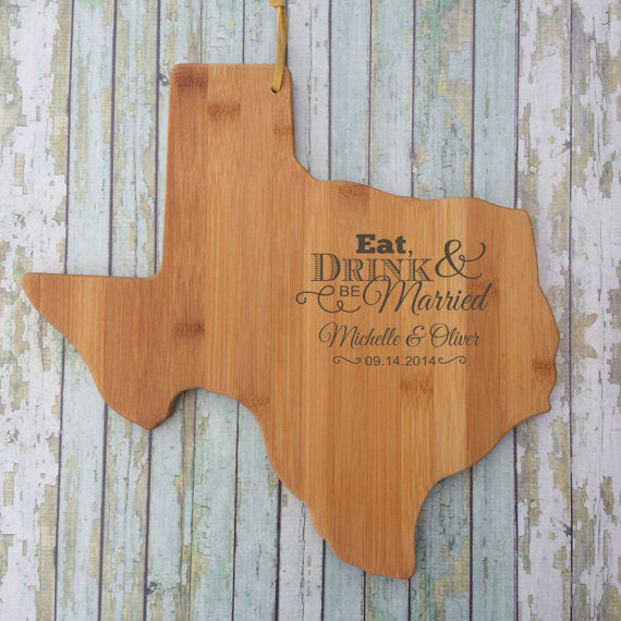 Texas Wedding Gift - Eat, Drink & Be Married Board