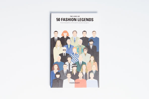 Lives of 50 Fashion Legends
