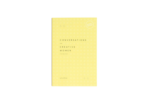 Conversations with Creative Women Volume Two