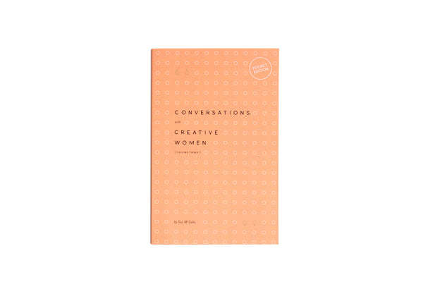 Conversations with Creative Women Volume Three