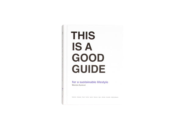 This is a Good Guide- For a Sustainable Lifestyle
