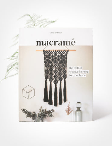 Macramé: The Craft of Creative Knotting for your Home