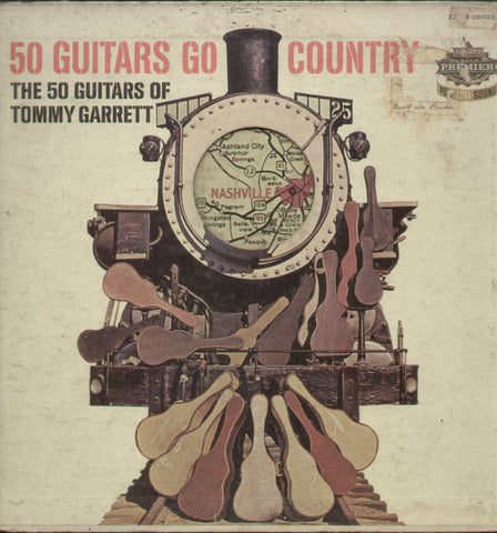 50 Guitars Go Country The 50 Guitars of Tommy Garrett - English Bollywood Vinyl LP