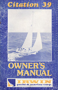 Irwin Citation 39 Owner's Manual