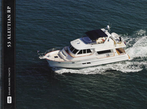 Grand Banks Aleutian 53 Raised Pilothouse Brochure