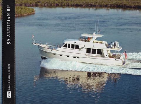 Grand Banks Aleutian 59 Raised Pilothouse Brochure