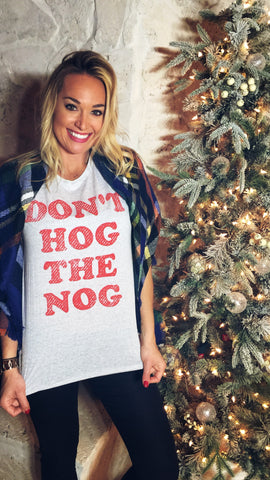 Don't Hog The Nog