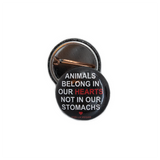 25mm Badge : Animals belong in our hearts badge by vegan eco ethical brand Viva La Vegan