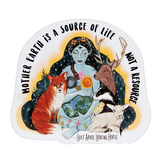 Vegan sticker: Mother Earth is a source of life not a resource, sold by ethical fashion brand Viva La Vegan.