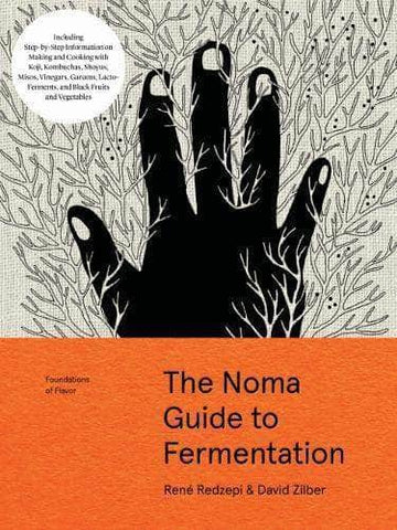 Foundation of Flavor: The Noma Guide to Fermentation