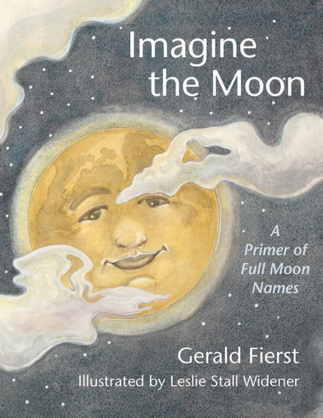 Imagine the Moon:A Primer of Full Moon Names