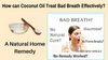 How can Coconut Oil Treat Bad Breath Effectively? Natural Home Remedy